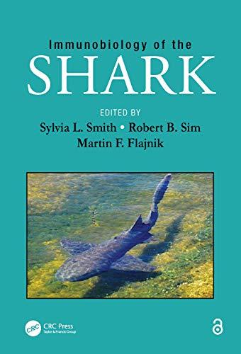 9781466595743: Immunobiology of the Shark