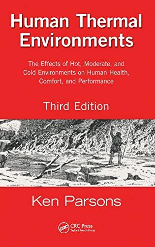 Human Thermal Environments: Parsons, Ken