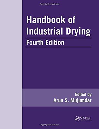 Handbook of Industrial Drying, Fourth Edition