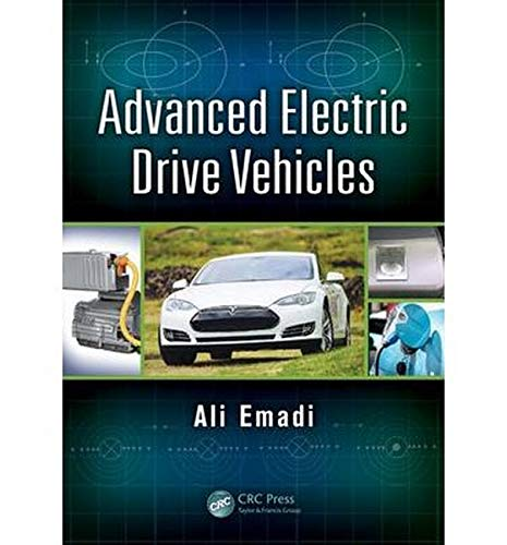9781466597693: Advanced Electric Drive Vehicles (Energy, Power Electronics, and Machines)