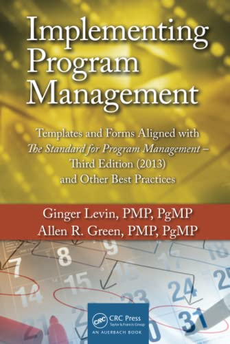 Implementing Program Management: Templates and Forms Aligned with the Standard for Program Management, Third Edition (20 Format: Hardcover