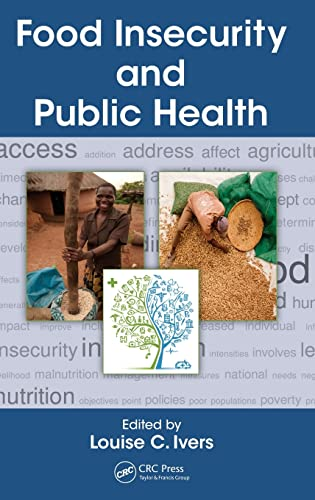 9781466599055: Food Insecurity and Public Health