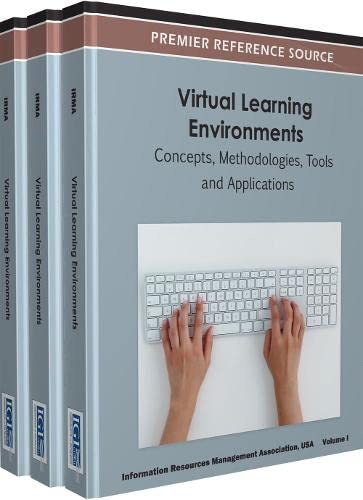 9781466600119: Virtual Learning Environments: Concepts, Methodologies, Tools and Applications
