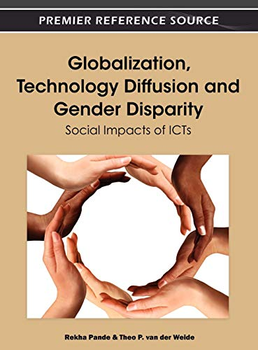 9781466600201: Globalization, Technology Diffusion and Gender Disparity: Social Impacts of ICTs