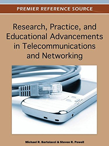 9781466600515: Research, Practice, and Educational Advancements in Telecommunications and Networking