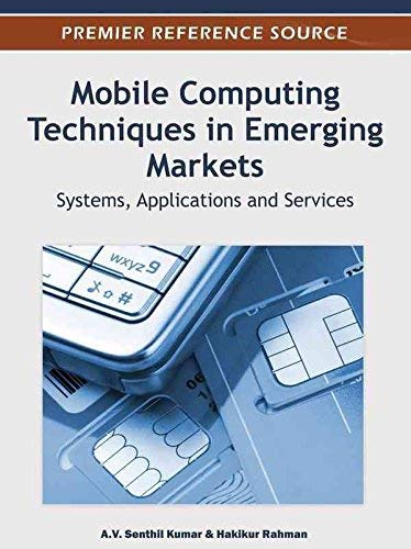 9781466600829: [(Mobile Computing Techniques in Emerging Markets: Systems, Applications and Services)] [by: A.V. Senthil Kumar]