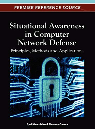 Situational Awareness in Computer Network Defense: Principles,