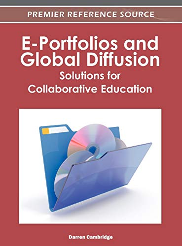 9781466601437: E-Portfolios and Global Diffusion: Solutions for Collaborative Education