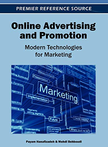 9781466608856: Online Advertising and Promotion: Modern Technologies for Marketing