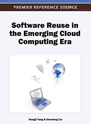 9781466608979: Software Reuse in the Emerging Cloud Computing Era
