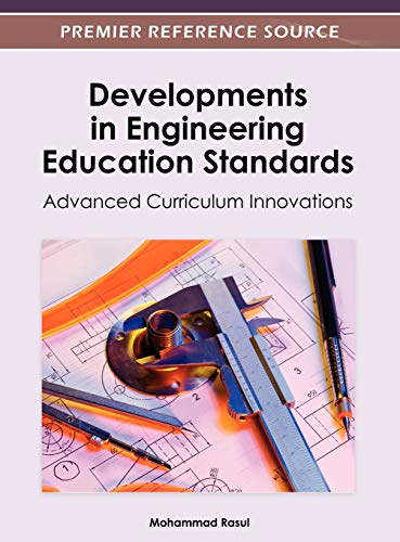 9781466609518: Developments in Engineering Education Standards: Advanced Curriculum Innovations