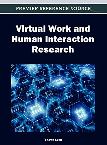 9781466609631: Virtual Work and Human Interaction Research