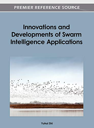 9781466615922: Innovations and Developments of Swarm Intelligence Applications