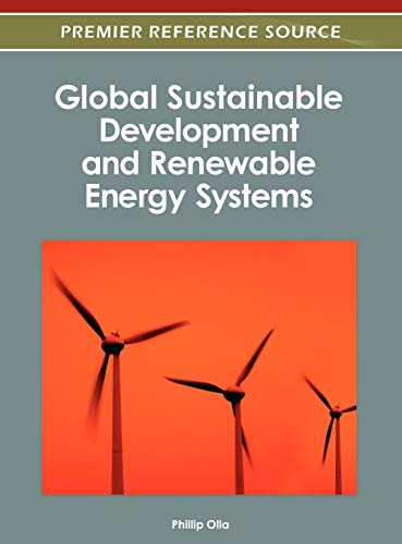 Global Sustainable Development and Renewable Energy Systems: Phillip Olla