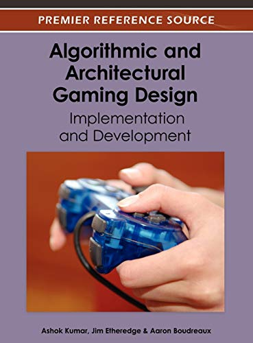 9781466616349: Algorithmic and Architectural Gaming Design: Implementation and Development