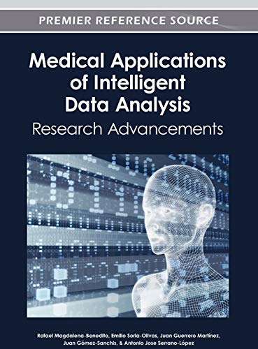 9781466618039: Medical Applications of Intelligent Data Analysis: Research Advancements