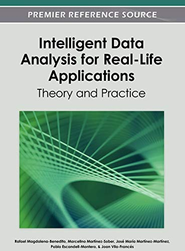 9781466618060: Intelligent Data Analysis for Real-Life Applications: Theory and Practice