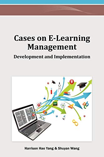 9781466619333: Cases on E-Learning Management: Development and Implementation