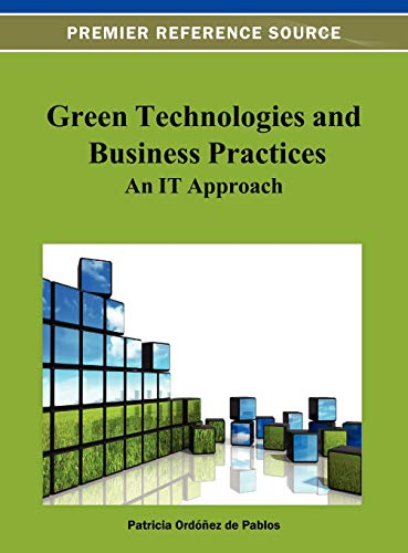 9781466619722: Green Technologies and Business Practices: An IT Approach
