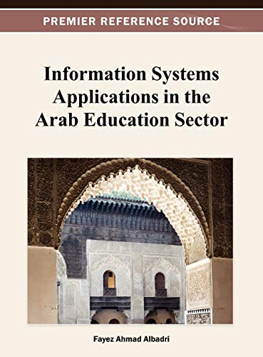 9781466619845: Information Systems Applications in the Arab Education Sector