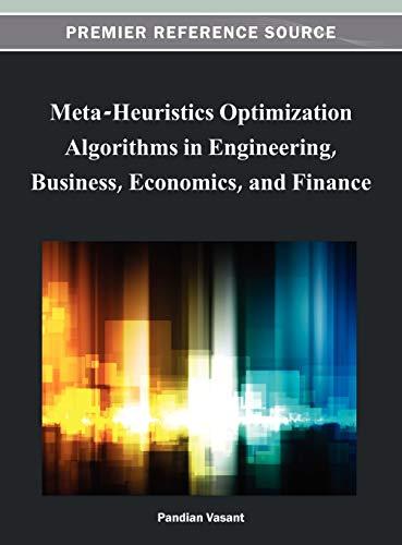 9781466620865: Meta-Heuristics Optimization Algorithms in Engineering, Business, Economics, and Finance