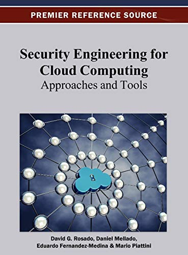 9781466621251: Security Engineering for Cloud Computing: Approaches and Tools