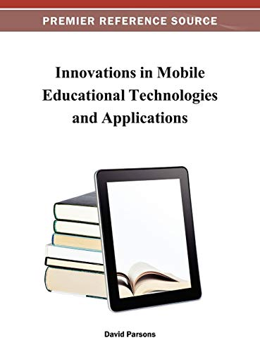 9781466621398: Innovations in Mobile Educational Technologies and Applications (Premier Reference Source)