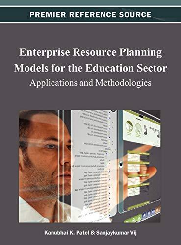 Enterprise Resource Planning Models for the Education: Kanubhai K. Patel