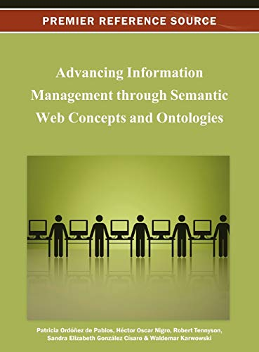 9781466624948: Advancing Information Management through Semantic Web Concepts and Ontologies