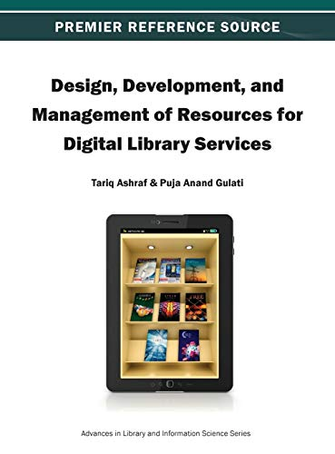 9781466625006: Design, Development, and Management of Resources for Digital Library Services