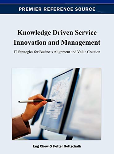 9781466625129: Knowledge Driven Service Innovation and Management: IT Strategies for Business Alignment and Value Creation