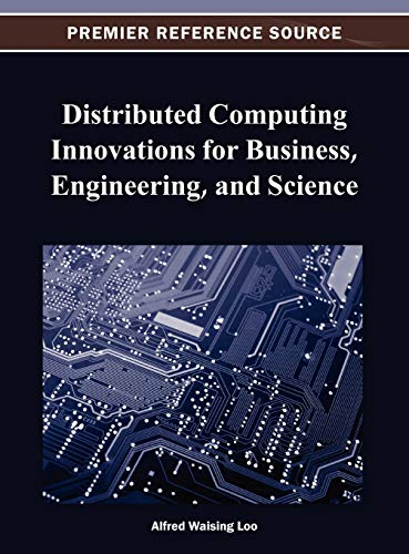 9781466625334: Distributed Computing Innovations for Business, Engineering, and Science