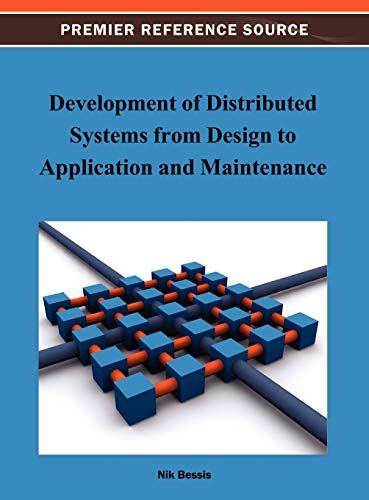 9781466626478: Development of Distributed Systems from Design to Application and Maintenance