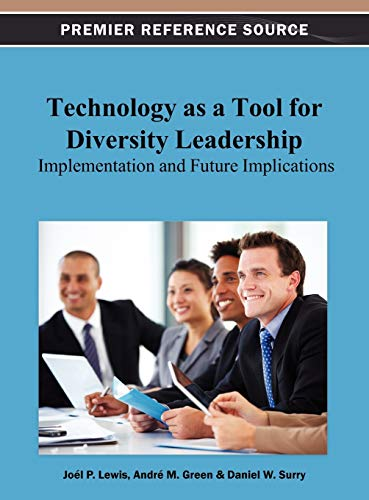 9781466626683: Technology as a Tool for Diversity Leadership: Implementation and Future Implications