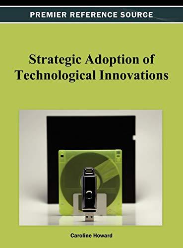 9781466627826: Strategic Adoption of Technological Innovations