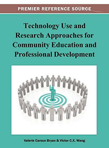 9781466629554: Technology Use and Research Approaches for Community Education and Professional Development