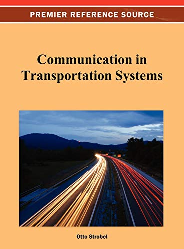 9781466629769: Communication in Transportation Systems