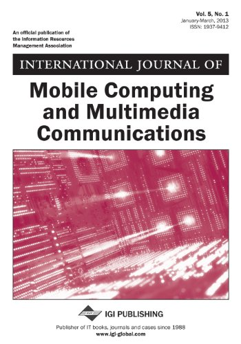 9781466630857: International Journal of Mobile Computing and Multimedia Communications, Vol 5 ISS 1