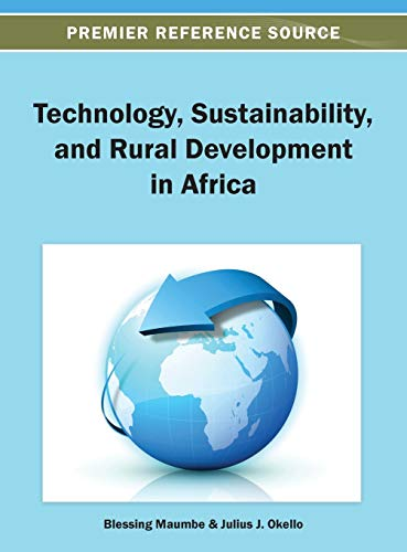 9781466636071: Technology, Sustainability, and Rural Development in Africa