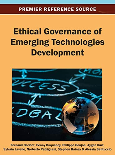 Ethical Governance of Emerging Technologies Development: Penny Duquenoy and Fernand Doridot