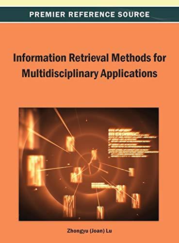 9781466638983: Information Retrieval Methods for Multidisciplinary Applications