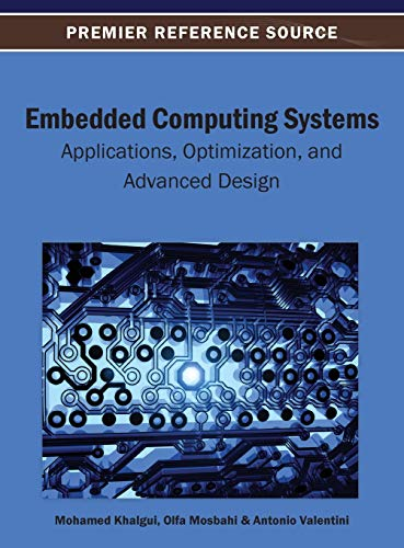 9781466639225: Embedded Computing Systems: Applications, Optimization, and Advanced Design