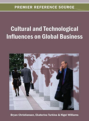 9781466639669: Cultural and Technological Influences on Global Business (Premier Reference Source)