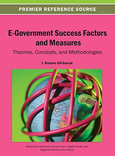 9781466640580: E-Government Success Factors and Measure: Theories, Concepts, and Methodologies