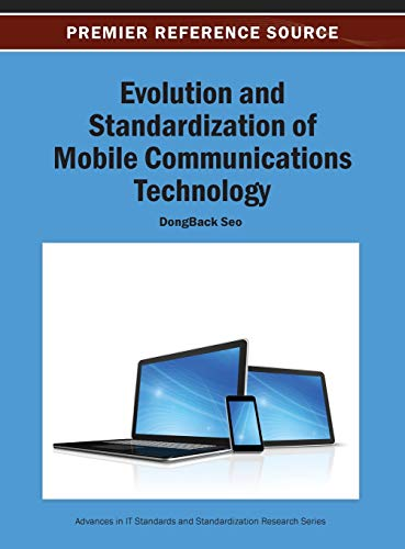 9781466640740: Evolution and Standardization of Mobile Communications Technology