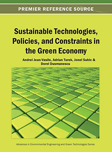 Sustainable Technologies, Policies, and Constraints in the Green Economy: Andrei Jean-Vasile