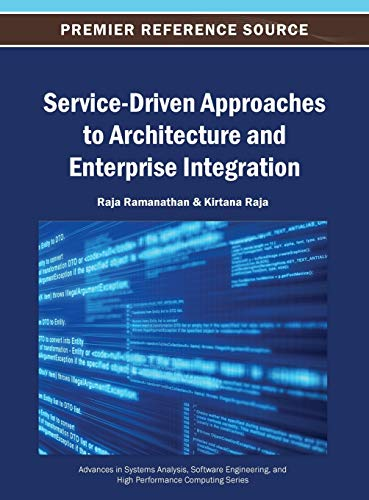 9781466641938: Service-Driven Approaches to Architecture and Enterprise Integration