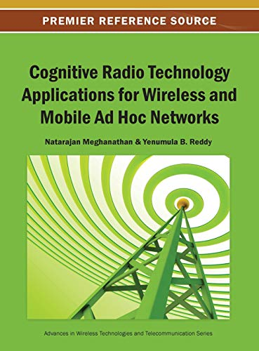 9781466642218: Cognitive Radio Technology Applications for Wireless and Mobile Ad Hoc Networks