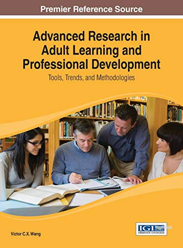 Advanced Research in Adult Learning and Professional: Victor C.X. Wang