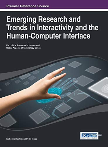 9781466646230: Emerging Research and Trends in Interactivity and the Human-Computer Interface